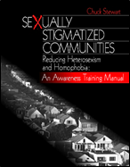 /Sexually%20Stigmatized%20Communities%20--%20Reducing%20Heterosexism%20and%20homophobia:%20An%20Awareness%20Training%20Manual